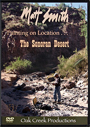 "Matt Smith's ""Painting on Location . . . The Sonoran Desert"""