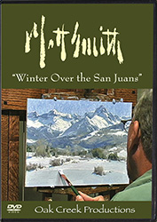 "Matt Smith's Painting ""Winter Over the San Jauns"""